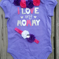 I Love my Mommy Outfit - Baby Girl - Onesuit and Headband - Baby Shower - Mom's Birthday