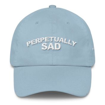 Perpetually Sad Classic Dad Cap