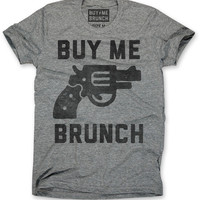 Buy Me Brunch Tee