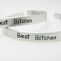 Best Bitches  Set of TWO Personalized Bracelets, Best Friend, Gift for Friend, BFF, Friendship Gift, Couples, Sisters
