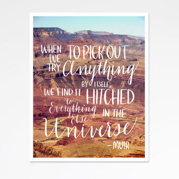 Hand Lettered Typography Print Grand Canyon Landscape 11x14 8x10 Muir Nature Quote