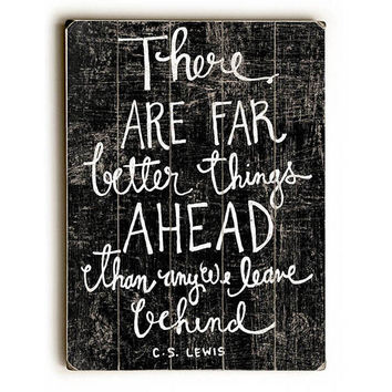 Better Things Ahead by Artist Misty Diller Wood Sign