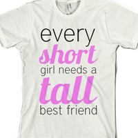 every short girl needs a tall best friend-Unisex White T-Shirt