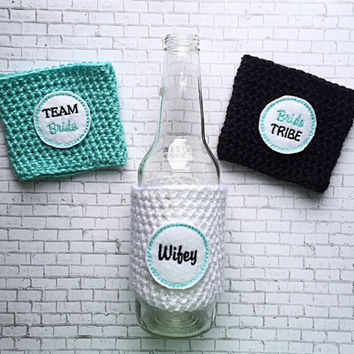 Wifey~Bride Tribe~Team Bride~Crochet cozy~Coffee cozy~Can cozy~Bottle cozy~Starbucks Coffee cozy~Tumbler sleeve~Bridesmaid Gift~Handmade