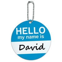 David Hello My Name Is Round ID Card Luggage Tag