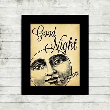 Good Night Moon Quote Print - Quote Art - Rustic - Quote - Vintage Art - Home Decor - Man in the Moon - Nursery Quote - Moon - Goodnight