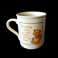 Hallmark Teddy Coffee Mug Everybody Needs a Little Tender Loving Bear Made Japan