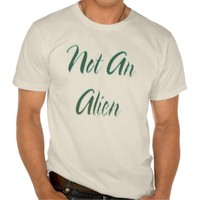Not An Alien Green T-shirt