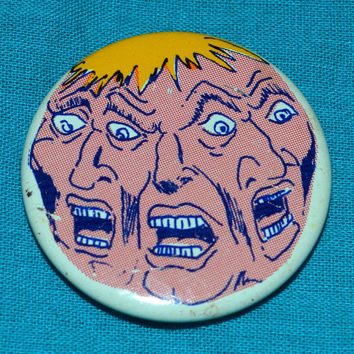 Vintage 80s Manic Crazy Faces Button Pinback Badge Pin