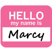 Marcy Hello My Name Is Mouse Pad