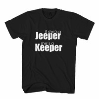 If She's A Jeeper, She's A Keeper Jeep Lovers Man's T-Shirt
