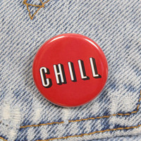 Netflix And Chill 1.25 Inch Pin Back Button Badge