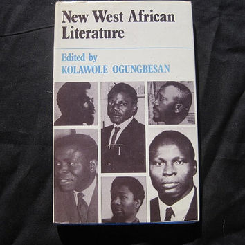 1979 Literature Textbook New West African Literature by Kolawole Ogungbesan Hardcover with Dust Jacket