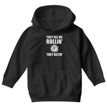 they see me rollin they hatin Youth Hoodie
