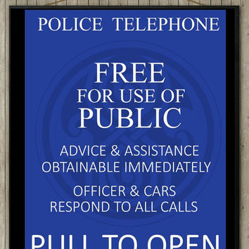 TARDIS Blue Police Call Box Sign with Gallifrey Symbol Doctor Who -ism Wall Art Fun Saying Print Digital Art Graphics Download