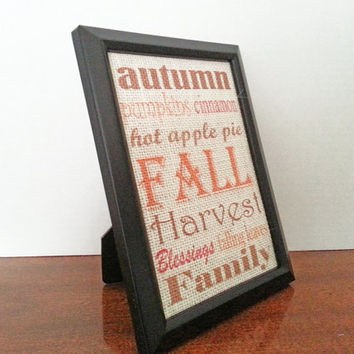 Fall Sayings 5x7 Framed White Burlap Print