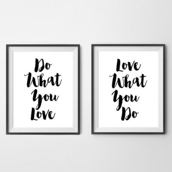 Do What You Love, Love What You Do Wall Art Prints, Set Of Two Prints Quote Prints (frame NOT included)