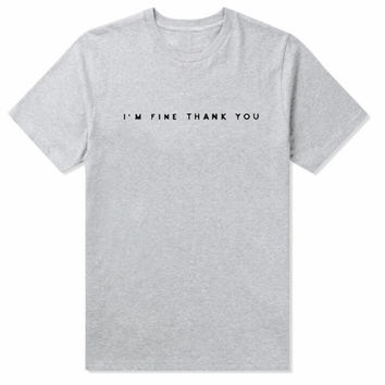 """I m fine thank you"" letters print pure color man short sleeve tee top gray"