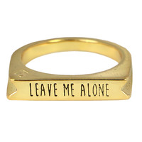LEAVE ME ALONE RING