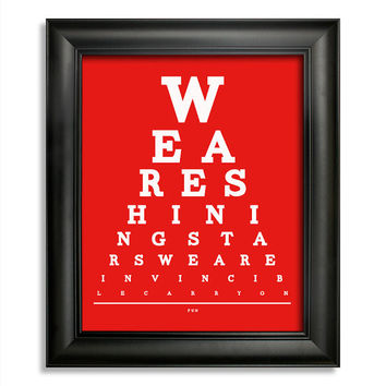Fun Eye Chart, We Are Shining Stars We Are Invincible Carry On, 8 x 10 Giclee Print BUY 2 GET 1 FREE
