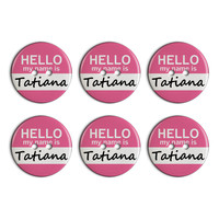 Tatiana Hello My Name Is Plastic Resin Button Set of 6