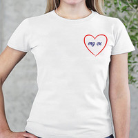 Women's T-shirt Heart - Trendy tee - t shirt - T-shirt for her - Fun shirt - Fun top - women shirt - fun gift - white shirt - quote tshirt