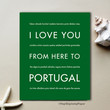 I Love You From Here To PORTUGAL art print