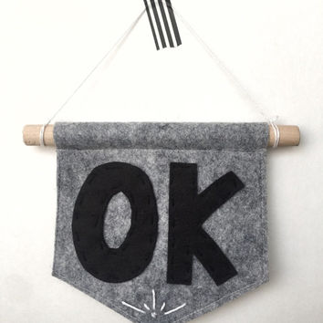 OK Mini Banner - OK - Wool Felt Wall Banner - 5x5 inch Wall Hanging - Gray, Black, White