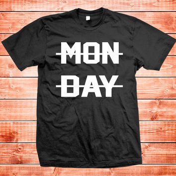 Monday Suck, Hate Monday T-shirt
