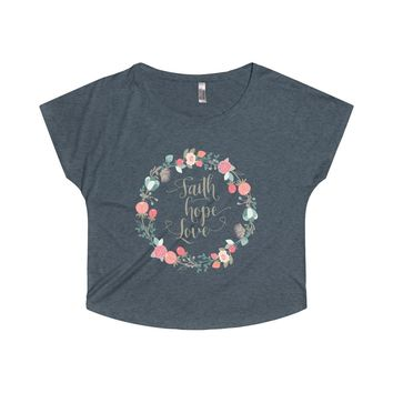 Faith Hope Love in a Lovely Floral Wreath Women's Tri-Blend Dolman