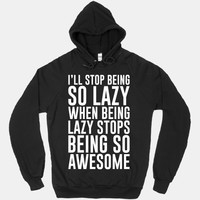 Stop Being So Lazy