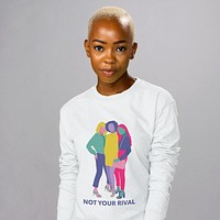 Not Your Rival Long Sleeve