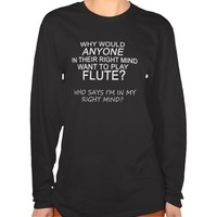 Right Mind Flute Tee Shirts