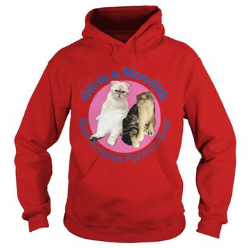 Olivia and Meredith best friends fur ever shirt Hoodie