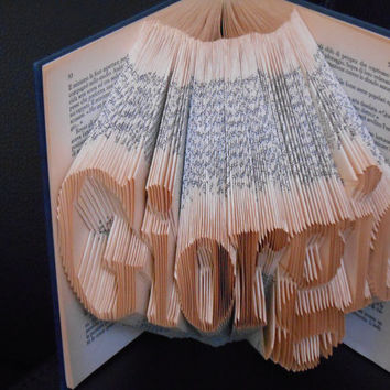 Folded Book Art - Decorative Arts Book Sculpture Wedding gift