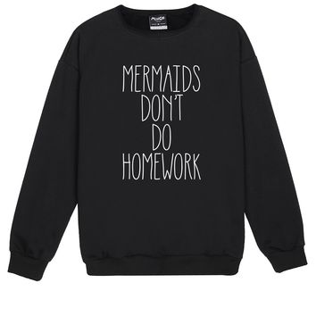 MERMAIDS HOMEWORK SWEATER