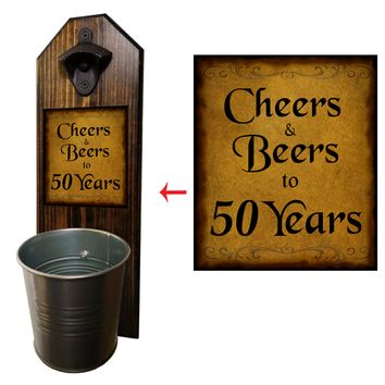 Cheers to 50 Years Bottle Opener and Cap Catcher, Wall Mounted