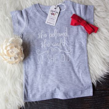 She Believed She Could So She Did Toddler Shirt