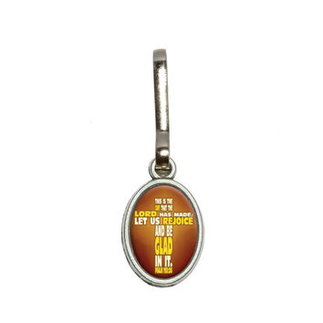Bible Verse Cross Psalm - This is day that the Lord Zipper Pull
