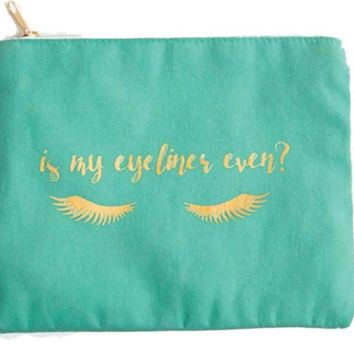 Is My Eyeliner Even? Make-up Pouch