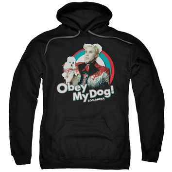 Zoolander - Obey My Dog Adult Pull Over Hoodie Officially Licensed Apparel