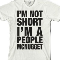 I'm Not Short-Unisex White T-Shirt