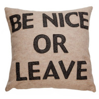 Be Nice Or Leave Pillow - Oatmeal/Charcoal