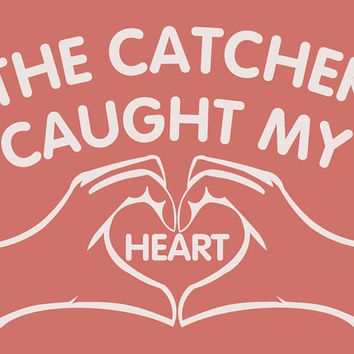 The Catcher Caught My Heart T-Shirt For Women Shirt For Girls Teen Teenager College Student Baseball Sports Shirt