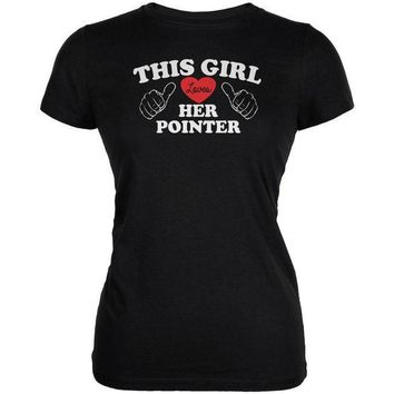 MDIGCY8 Valentines This Girl Loves Her Pointer Black Juniors Soft T-Shirt