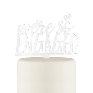 We're So Engaged Acrylic Cake Topper - White (Pack of 1)