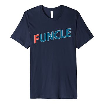 Mens FUNCLE Funny T-shirt Gift For Uncle (F)
