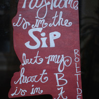 """Mississippi Cutout Alabama Football """"My home is in the sip, but my heart is in Bama"""""""