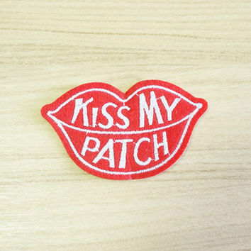 KISS MY PATCH  Embroidered patches jacket Cloth back patch quilt sew on