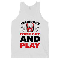 Warriors Come Out And Play on a White Tank Top